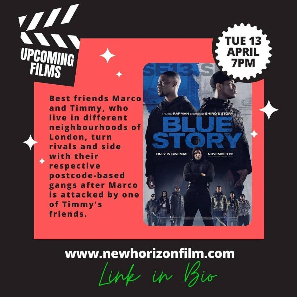 Blue Story Free Film Merton Film Club New Horizon Film Club